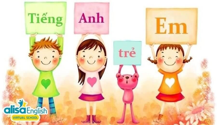 Cách dạy tiếng Anh cho bé mẫu giáo đơn giản mà hiệu quả