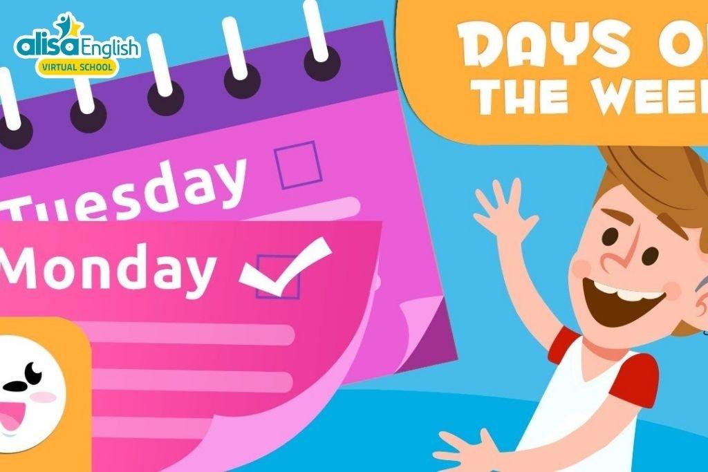 Bài hát tiếng Anh trẻ em về chủ đề các ngày trong tuần - Days of the week song