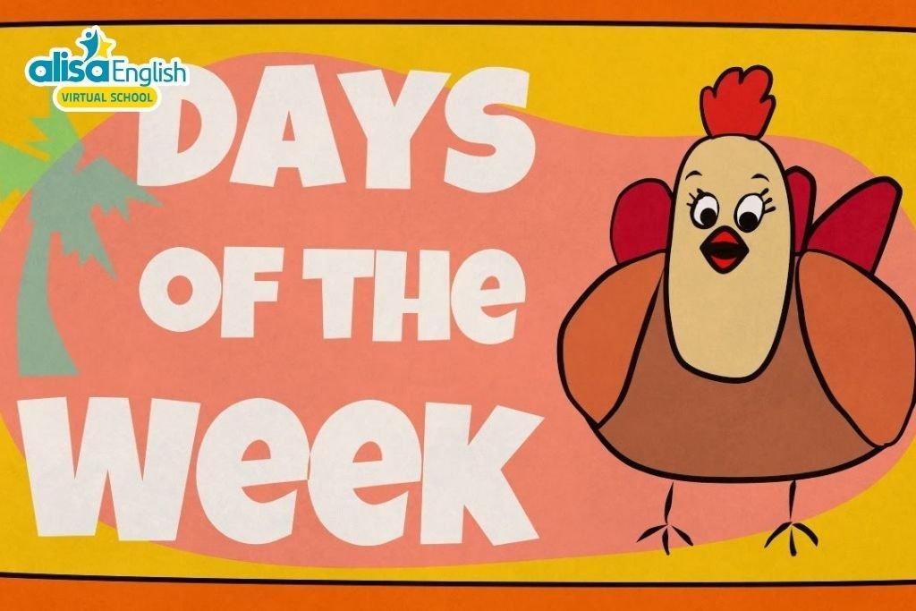 Bài hát tiếng Anh trẻ em về chủ đề các ngày trong tuần - Days of the Week